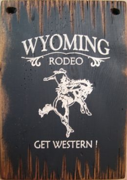 Wyoming Rodeo Wood Ad Sign